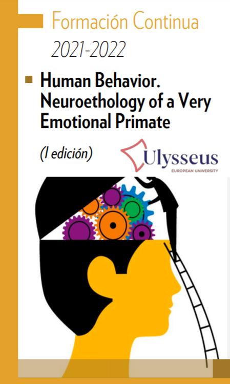 el curso online Human behavior. Neuroethology of a very emotional primate (Comportamiento humano. Neuroetología de un primate muy emocional)