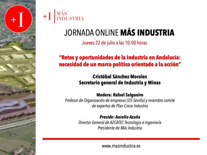 El futuro de la política industrial en Andalucía, a debate en la jornada online organizada por Más Industria